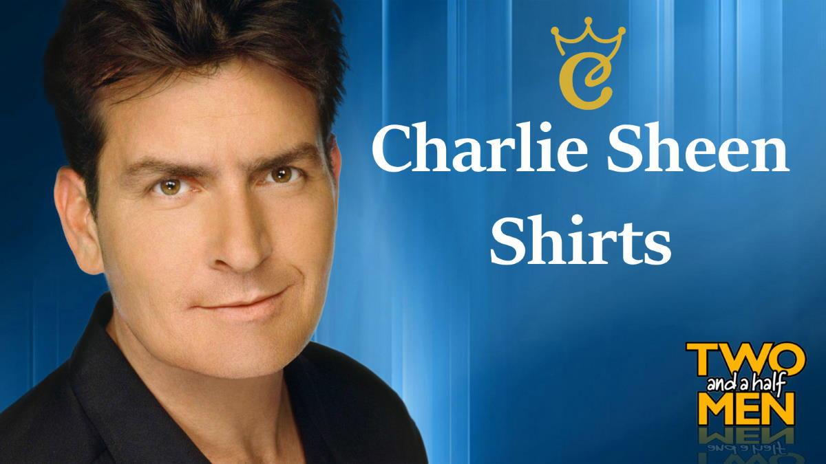 Charlie Sheen Shirts Welcome